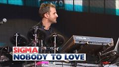 Nobody To Love (Live At The Jingle Bell Ball 2015) - Sigma