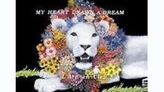 My Heart Draws A Dream - L'Arc ~ en ~ Ciel