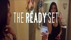 Give Me Your Hand (Best Song Ever) - The Ready Set