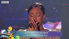 I Will Always Love You (BBC Proms in the Park - Glasgow) - Alexandra Burke
