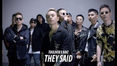 They Said - Binz, Touliver