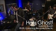 Hold My Breath (Live At The Village On KCRW) - Holy Ghost!