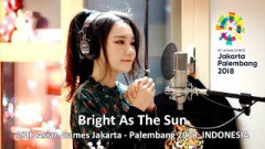 Bright As The Sun (Asian Games 2018) - J.Fla