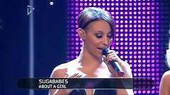 About A Girl (T4 Stars Of 2009) - Sugababes