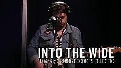 Into The Wide (Live On KCRW) - Delta Spirit