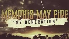 My Generation (Lyric Video) - Memphis May Fire