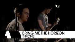 Throne (Live At Maida Vale) - Bring Me The Horizon
