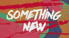 Something New (Lyric Video) - Zendaya, Chris Brown