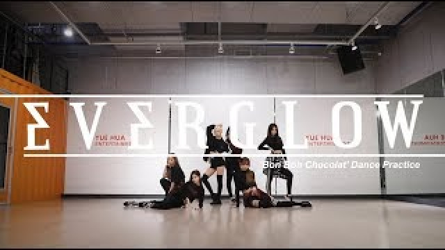 Bon Bon Chocolat (Dance Practice) - Everglow