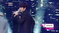 Tell My Why (140411 Music Bank) - Toheart (WooHyun & Key)