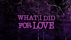 What I Did For Love - David Guetta, Emeli Sandé