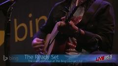 Higher (Bing Lounge) - The Ready Set