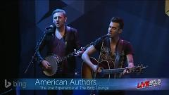 Believer (Bing Lounge) - American Authors