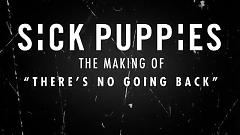 There's No Going Back (Behind The Scenes) - Sick Puppies