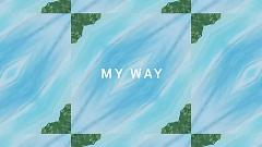 My Way (Lyric Video) - Calvin Harris