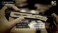 Into You (Vietsub) - Hyosung (Secret)
