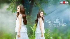Actually I (Vietsub) - Jung In