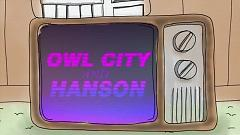 Unbelievable - Owl City, Hanson