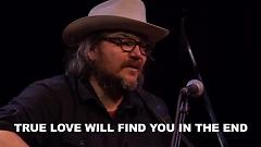 True Love Will Find You In the End (Live On KEXP) - Wilco