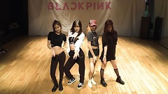 As If It's Your Last (Dance Practice) - Black Pink