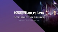 Take Us Down (Feeding Our Hunger) - Hardwell, Dr. Phunk, Jantine