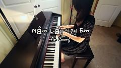 Nắm Lấy Tay Anh (Piano Cover) - An Coong
