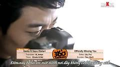 Officially Missing You (Vietsub) - Geeks, Soyu