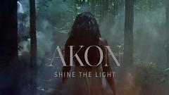 Shine The Light - Akon