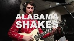 Rise to the Sun (Live On KEXP) - Alabama Shakes