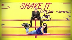 Shake It (Trailer) - Diệp Lâm Anh