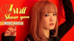 I Will Show You (Dance Pratice) - Ngọc Kayla