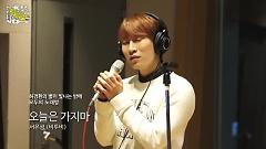 Don't Go Today (150520 MBC Radio) - Eun Kwang (BTOB)