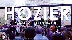 Take Me To Church (Live Performance At The Redbury) - Hozier