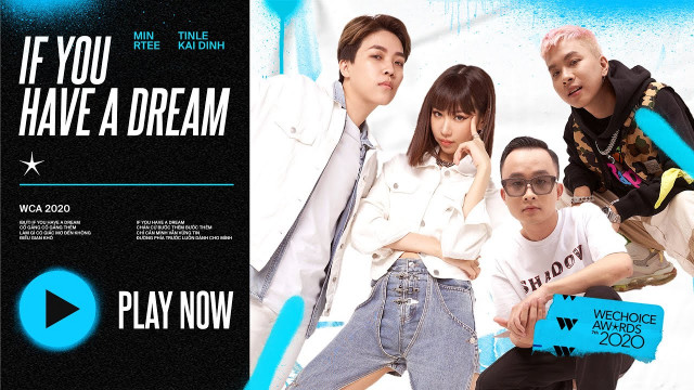 If You Have A Dream (Lyric) - MIN, R.Tee, Kai Đinh, TINLE