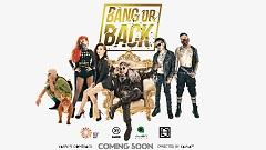 Bang Or Back (Teaser) - Karik