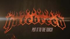 Put It To The Torch (Lyric Video) - Hatebreed