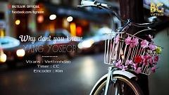 Why Don't You Know (Vietsub) - Yoseob