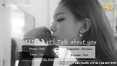 Let's Talk About You (Vietsub) - M.I.B