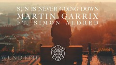 Sun Is Never Going Down - Martin Garrix, Dawn Golden