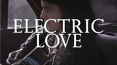 Electric Love (Acoustic) - BORNS, Zella Day
