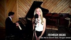 Take Me To Church (Piano Version) - Morgan James