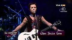 When You're Gone (Live) - The Cranberries