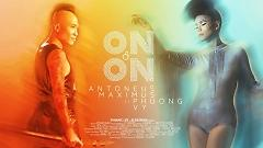 On And On - Antoneus Maximus, Phương Vy
