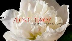 Silent Times (Lyric Video) - Michael Learns To Rock