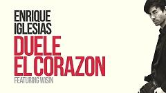 Duele El Corazon (Lyric Video) - Enrique Iglesias, Wisin