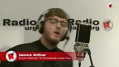 You're Nobody 'Til Somebody Loves You (Unplugged) - James Arthur