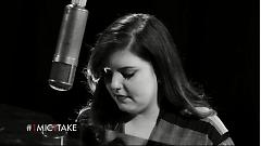 She Keeps Me Warm (1 Mic 1 Take) - Mary Lambert