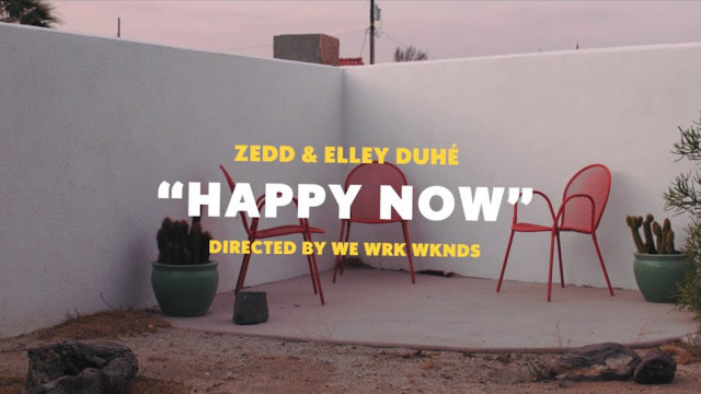 Happy Now (Lyrics) - Zedd, Elley Duhé