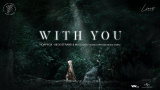 With You (Ngẫu Hứng) - Hoaprox, Nick Strand, Mio
