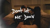 Don't Let Me Down (Lyric Video) - The Chainsmokers, Daya